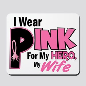 I Wear Pink For My Wife 19 Mousepad