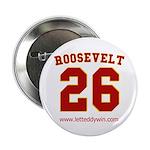 Roosevelt #26 Button