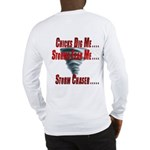Long Sleeve Chicks Dig Chasers T-Shirt