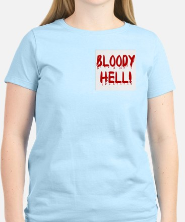 BLOODY HELL! Women's Pink T-Shirt