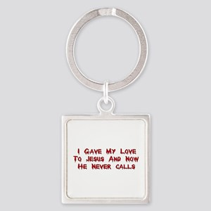 Jesus Doesn't Love Me Square Keychain