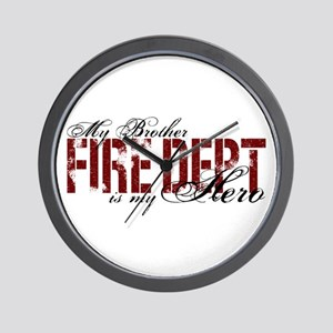 My Brother is My Hero - Fire Dept Wall Clock