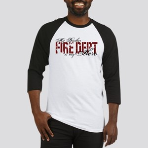 My Brother is My Hero - Fire Dept Baseball Jersey
