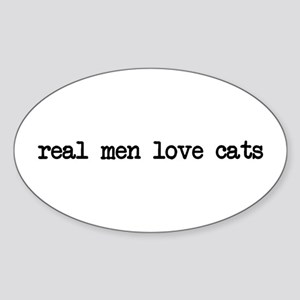 Real Men Love Cats Oval Sticker