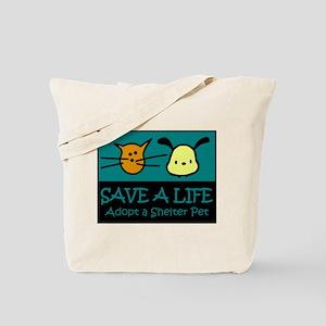 Save A Life Adopt a Pet Tote Bag