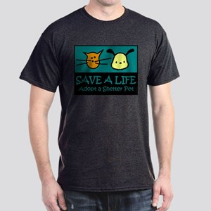 Save A Life Adopt a Pet Dark T-Shirt
