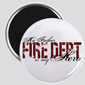 My Father My Hero - Fire Dept Magnet