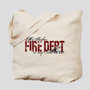 My Father My Hero - Fire Dept Tote Bag