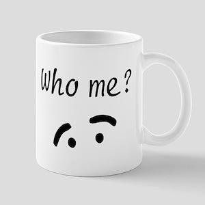Who Me? Mug