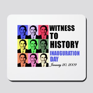 Witness to History, Inaugurat Mousepad