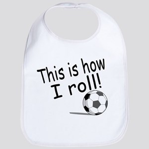 This Is How I Roll (Soccer) Bib