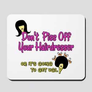 Don't Get Ugly Mousepad
