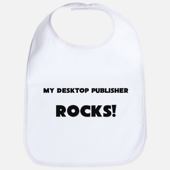 MY Desktop Publisher ROCKS! Bib