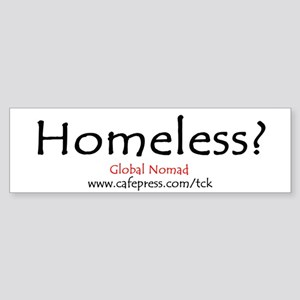 Homeless Bumper Sticker