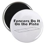 Fencers Do It Magnet