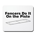 Fencers Do It Mousepad