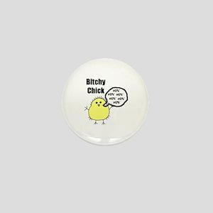 Bitchy Chick Mini Button
