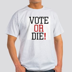 Vote or Die! Ash Grey T-Shirt