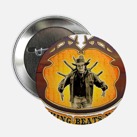"""nothing beats your head betwe 2.25"""" Button"""