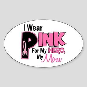 I Wear Pink For My Mom 19 Oval Sticker
