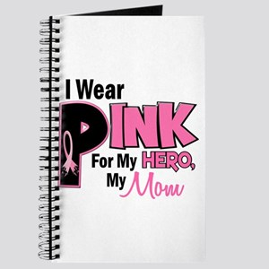I Wear Pink For My Mom 19 Journal