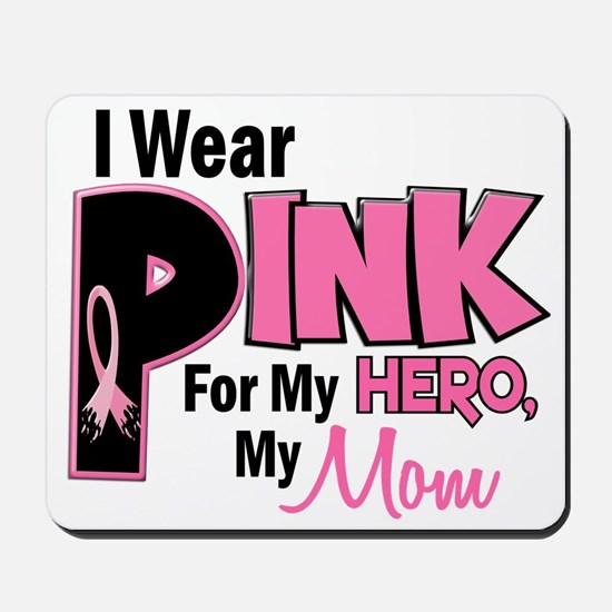 I Wear Pink For My Mom 19 Mousepad