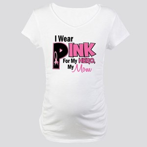 I Wear Pink For My Mom 19 Maternity T-Shirt