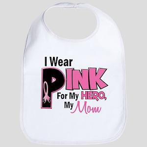 I Wear Pink For My Mom 19 Bib