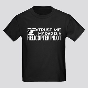 Trust Me My Dad Is A Helicopter Kids Dark T-Shirt