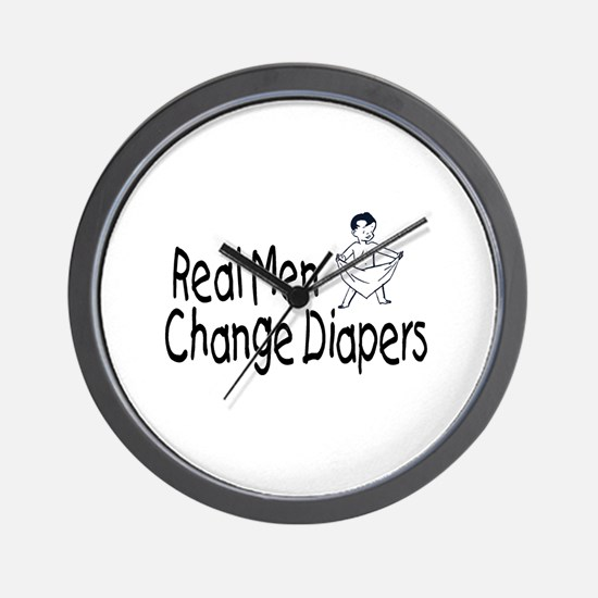 Real Men Change Diapers Wall Clock