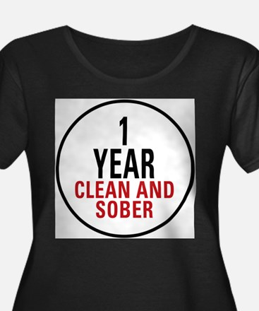 1 Year Clean & Sober Plus Size T-Shirt