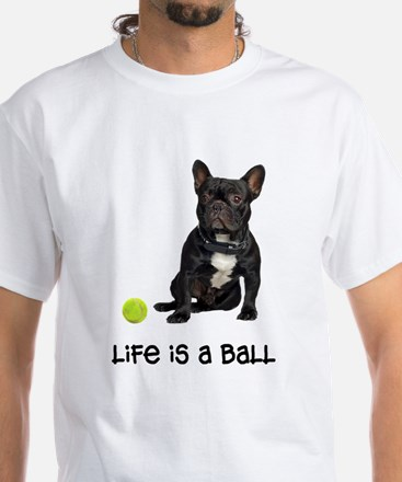 French Bulldog Life White T-Shirt