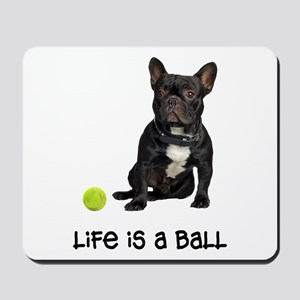 French Bulldog Life Mousepad