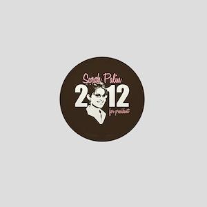 Palin for President 2012 Mini Button