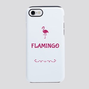 Be A Flamingo In A Flock Of iPhone 8/7 Tough Case