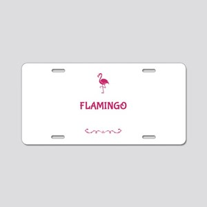 Be A Flamingo In A Flock Of Aluminum License Plate