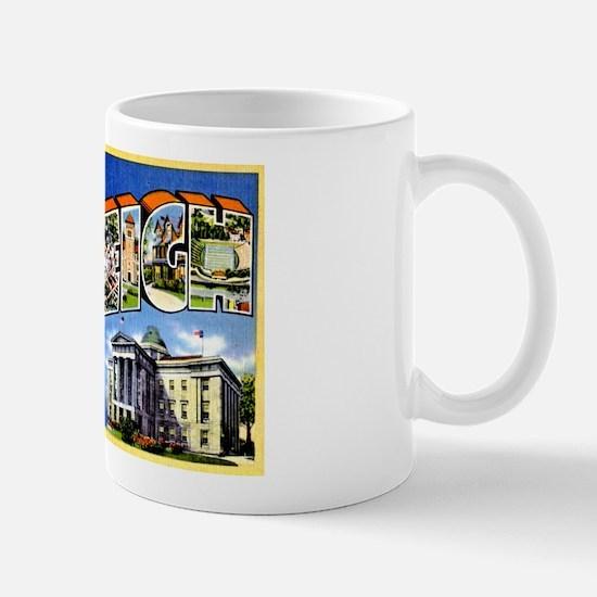 Raleigh North Carolina Greetings Mug