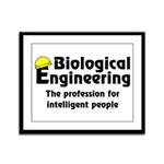 Smart Biological Engineer Framed Panel Print