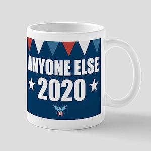Anyone Else 2020 Mugs