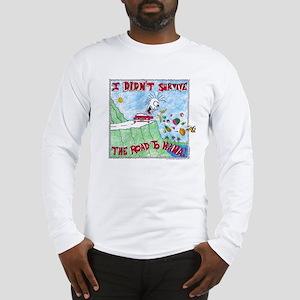 ROAD TO HANA MAUI...! Long Sleeve T-Shirt