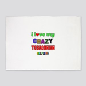I Love My Crazy Tobagonian Girlfrie 5'x7'Area Rug