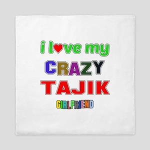 I Love My Crazy Tajik Girlfriend Queen Duvet