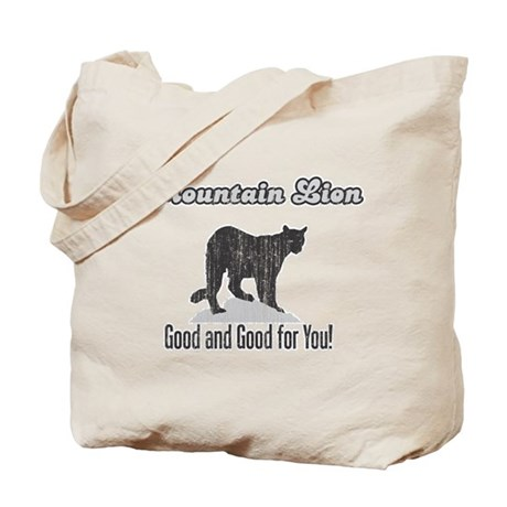 Mountain Lion is Good for You Tote Bag
