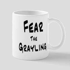 Fear the Grayling Mug