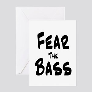 Fear the Bass Greeting Card