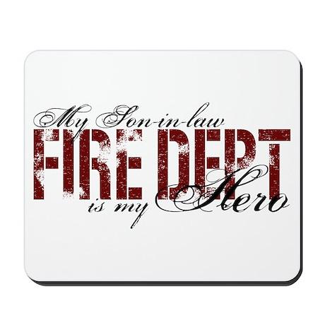 My Son-in-law My Hero - Fire Dept Mousepad