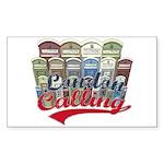 London calling Rectangle Sticker