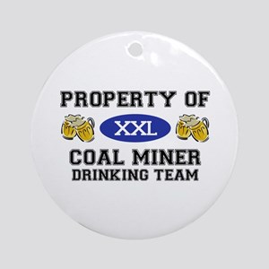 Property of Coal Miner Drinking Team Ornament (Rou