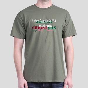 I celebrate Christmas Dark T-Shirt