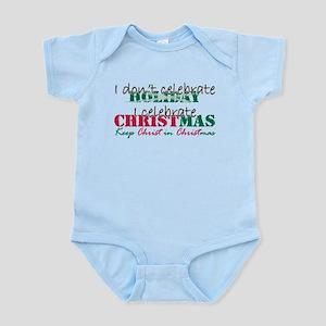 I celebrate Christmas Infant Bodysuit